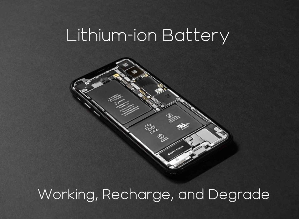 Lithium-ion Battery work, recharge, and degrade